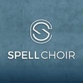 Shut Up and Dance (Spell Choir A Capella Cover) de Spell Choir