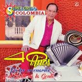 40 Años en los Escenarios y en el Gusto de la Gente by Super Grupo Colombia