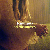 Kindness Of Strangers by Courtney Marie Andrews