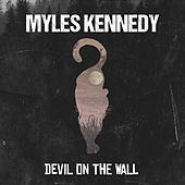 Devil on the Wall de Myles Kennedy