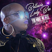 You Make Me Feel (Mighty Real) [Klubkidz Mixes] von Lady Bee
