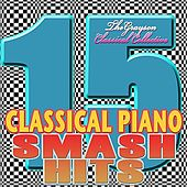 Classical Piano : 15 Smash Hits von The Grayson Classical Collective
