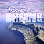 Adagio In Dreams by Various Artists