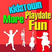 KidzTown: More Playdate fun von Various Artists