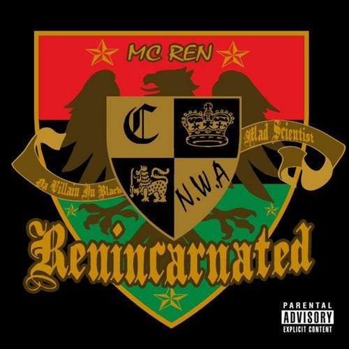 Renincarnated - Single by MC Ren