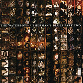 Fisherman's Blues Part Two by The Waterboys