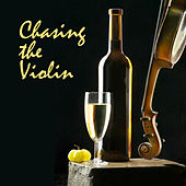 Chasing The Violin von Various Artists