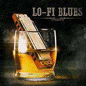 Lo-Fi Blues by Various Artists