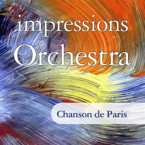 Impressions For Orchestra: Chanson de Paris by Various Artists