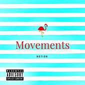 Movements by Notion