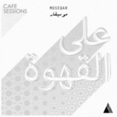 Café Sessions de Moseqar