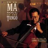 Piazzolla: Soul Of The Tango by Yo-Yo Ma