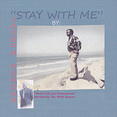 Stay with Me by Joseph Duncan