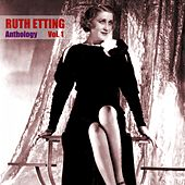 Anthology Vol. 1 by Ruth Etting