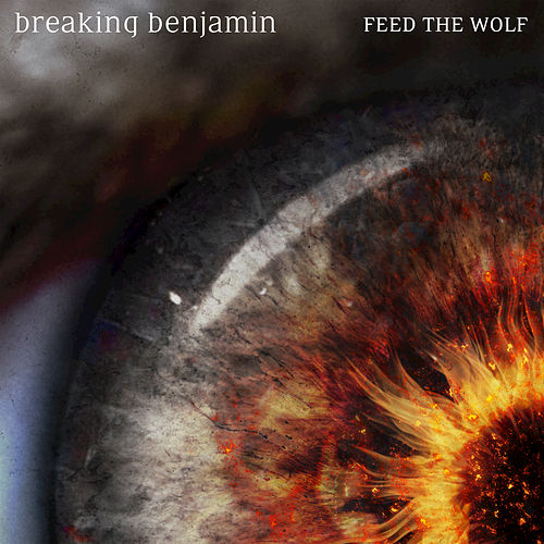 Feed the Wolf by Breaking Benjamin