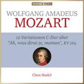 """Wolfgang Amadeus Mozart - 12 Variationen C-Dur KV 265 über """"Ah, vous dirai-je, Maman"""