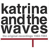 Original Recordings 1983-1984 di Katrina and the Waves