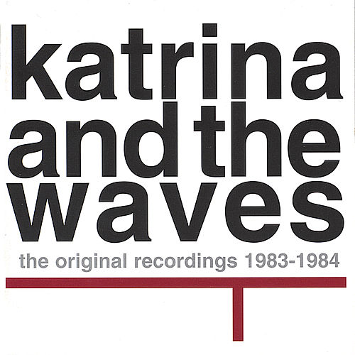 Original Recordings 1983-1984 by Katrina and the Waves