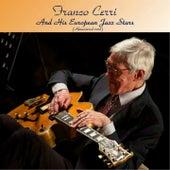 Franco Cerri And His European Jazz Stars (Remastered 2018) by Franco Cerri