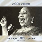 Swingin' With Humes (Remastered 2018) by Helen Humes