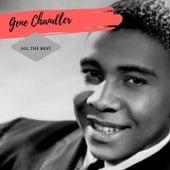 All the Best von Gene Chandler
