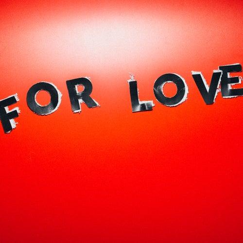 For Love EP (Remixes) von Filous