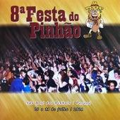 Festa do Pinhão, Vol. 8 von Various Artists
