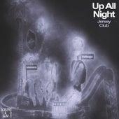 Up All Night (Jersey Club) von Hi-Rez