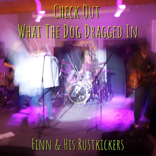 Check out What the Dog Dragged in (Live) by finn.