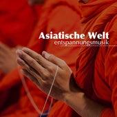 Asiatische Welt: Entspannungsmusik, Naturgeräusche und Klaviermusik von Entspannungsmusik