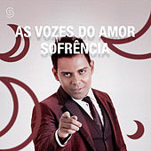 Vozes do Amor - Sofrência von Various Artists