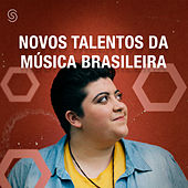 Novos Talentos da Música Brasileira by Various Artists
