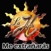 Me Extrañarás by La Historia Musical De Mexico