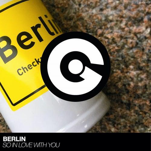 So in Love with You de Berlin
