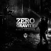 The First Quarter - EP by Zero Gravity
