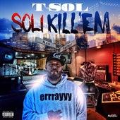 Soli Kill 'Em de T.S.O.L.