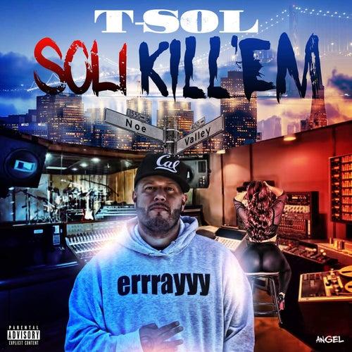 Soli Kill 'Em by T.S.O.L.