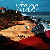 Trio by Vico C