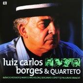Luiz Carlos Borges & Quarteto by Luiz Carlos Borges