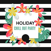 Holiday Chill Out Party by Today's Hits!