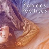 Sonidos Pacíficos by Deep Sleep Relaxation