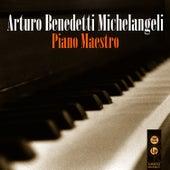 Piano Maestro de Arturo Benedetti Michelangeli