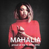 Proud of Me (feat. Little Simz) di Mahalia