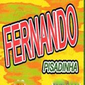 Fernando Pisadinha by Fernando Pisadinha