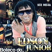 Ser Brega de Edson Junior