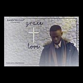 Grace and Love (feat. Young Alpha) by Kwabs