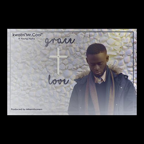 Grace and Love (feat. Young Alpha) von Kwabs