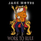 Work to Rule von The Jack Moves