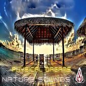 Nature Sounds by Physical Dreams