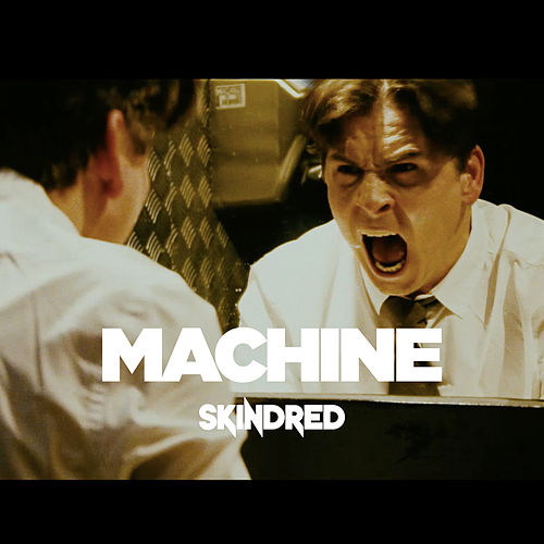 Machine (Radio Edit) de Skindred